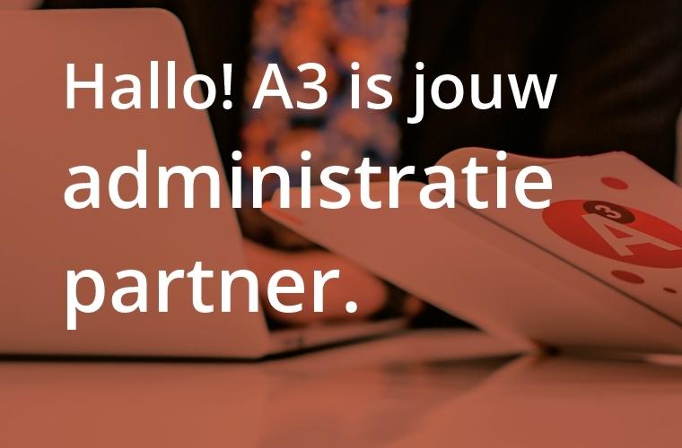 A3 Administratie